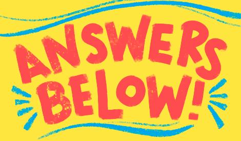 Answers Below