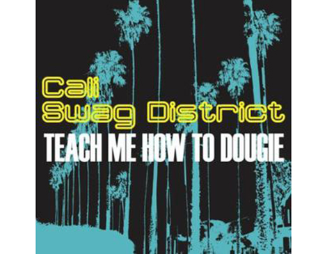 """Teach Me How To Dougie"" - Cali Swag District"